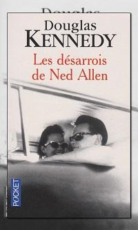 KENNEDY Douglas – Les désarrois de Ned Allen - Pocket