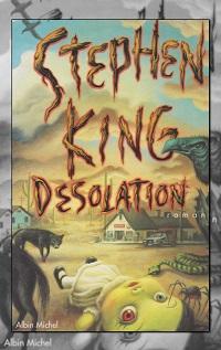 KING Stephen – Désolation – Albin Michel