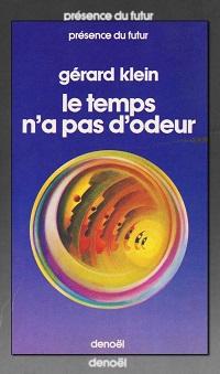 KLEIN Gérard – Le temps n'a pas d'odeur