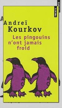 KOURKOV Andreï – Les pingouins n'ont jamais froid - Points