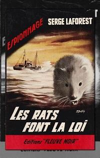 LAFOREST Serge – Les rats font la loi