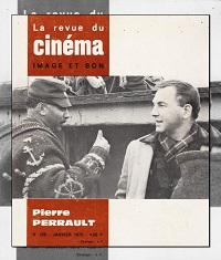 La revue du cinéma, Image et son numéro 256 de 1972 – Pierre Perrault