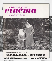 La revue du cinéma, Image et son numéro 274 d'août 1973