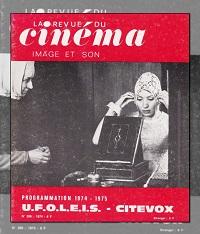 La revue du cinéma, Image et son numéro 286 Août 1974