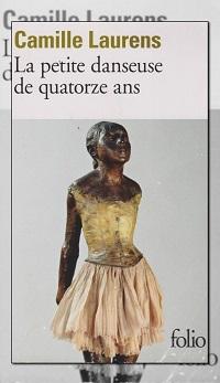 LAURENS Camille – La petite danseuse de quatorze ans - Folio