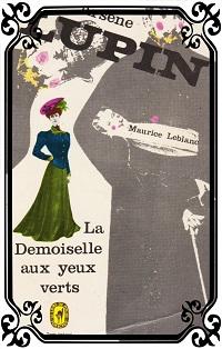 LEBLANC Maurice – La demoiselle aux yeux verts