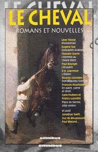 Le Cheval, romans et nouvelles