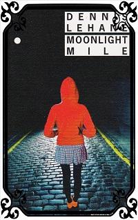 LEHANE Dennis – Moonlight Mile