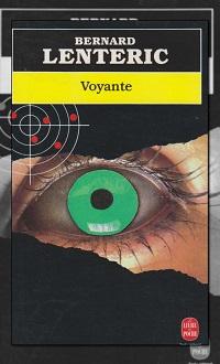LENTERIC Bernard - Voyance – Le Livre de Poche
