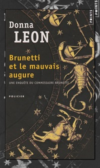 LEON Donna – Brunetti et le mauvais augure - Points