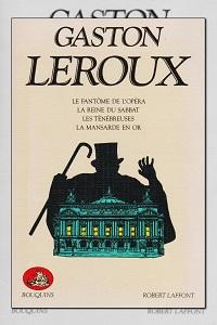 LEROUX Gaston – Recueil de romans