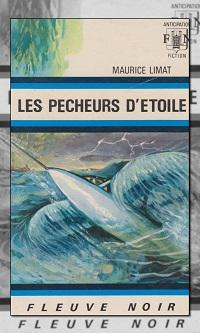 LIMAT Maurice – Les pêcheurs d'étoile – Fleuve Noir