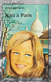 LINDGREN Astrid – Kati à Paris