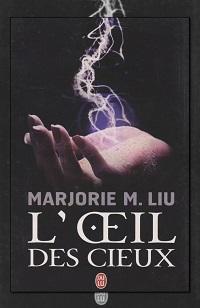 LIU Marjorie M. – L'œil des cieux – J'ai lu