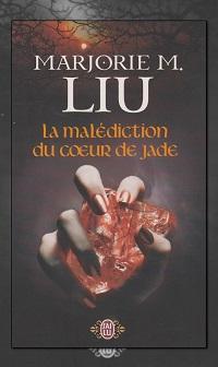LIU Marjorie M. – La malédiction du cœur de jade – J'ai lu