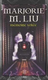 LIU Marjorie M. – Mémoire volée – J'ai lu