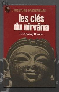 LOBSANG RAMPA T. – Les clés du nirvana – J'ai lu