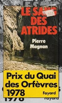 MAGNAN Pierre – Le sang des Atrides