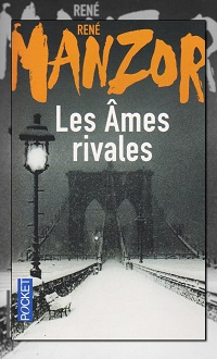 MANZOR René – Les âmes rivales