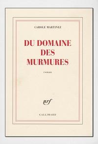 MARTINEZ Carole – Du domaine des murmures