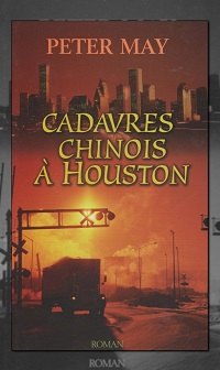MAY Peter – Cadavres chinois à Houston – France Loisirs