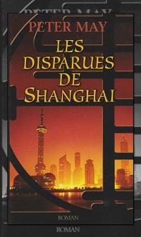 MAY Peter – Les disparues de Shanghai – France Loisirs