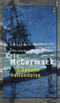 L'épouse hollandaise d'Éric MCCORMACK – Points