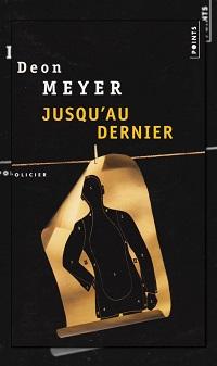 MEYER Deon – Jusqu'au dernier