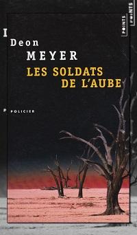 MEYER Deon – Les soldats de l'aube