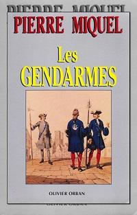 MIQUEL Pierre – Les gendarmes