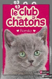 MONDREDIEN Sue – Le club des chatons 2 – Roméo - Nathan