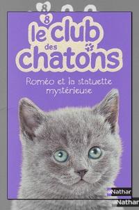 MONDREDIEN Sue – Le club des chatons 2 – Roméo et la statuette mystérieuse - Nathan