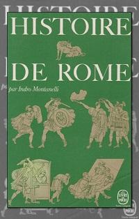 MONTANELLI Indro – Histoire de Rome – Le Livre de poche