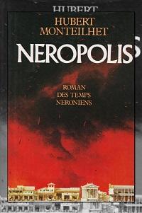 MONTEILHET Hubert – Neropolis