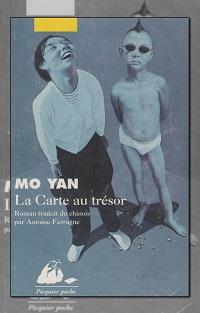 MO Yan – La carte au trésor – Picquier Poche