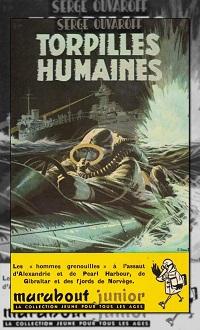 OUVAROFF Serge – Torpilles humaines