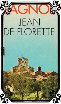 PAGNOL Marcel – Jean de Florette