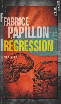 PAPILLON Fabrice – Régression - Points