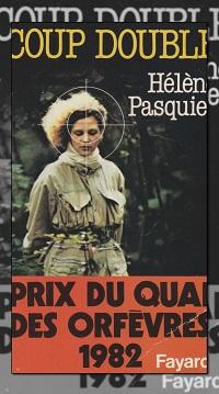 PASQUIER Hélène – Coup double - Fayard
