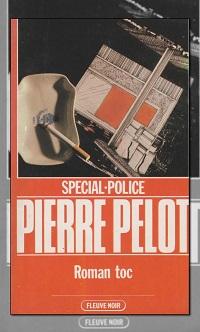 PELOT Pierre – Roman toc – Fleuve Noir
