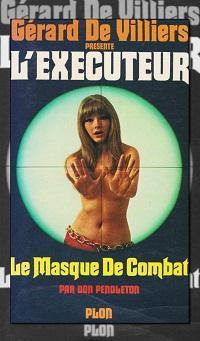 PENDLETON Don – Le masque de combat, L'Exécuteur 3