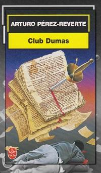 PEREZ-REVERTE Arturo – Club Dumas – Le Livre de poche