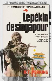 PERKINS H.T. – Le pékin de Singapour