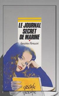 PERNUSCH Sandrine – Le journal secret de Marine - Rageot