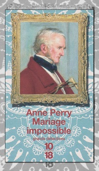 PERRY Anne – Mariage impossible 10 18
