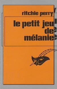 PERRY Ritchie – Le petit jeu de Mélanie – Le Masque