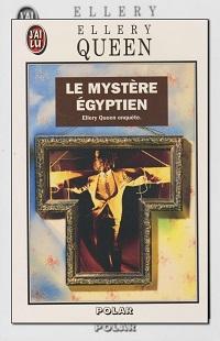 QUEEN Ellery – Le mystère égyptien – J'ai lu