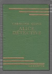 QUINE Caroline – Alice détective - Hachette