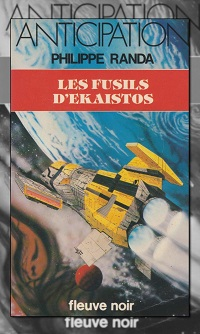 RANDA Philippe – Les fusils d'Ekaistos – Fleuve Noir