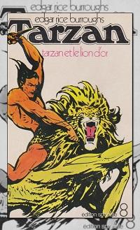 RICE BURROUGHS Edgar – Tarzan et le lion d'or – Edition Spéciale